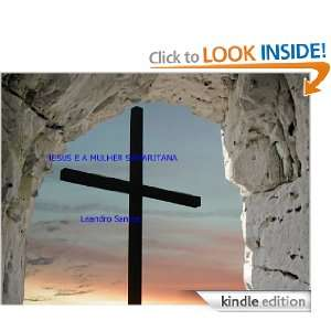JESUS E A MULHER SAMARITANA (Portuguese Edition): LEANDRO SANTOS