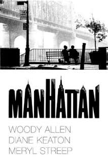 Manhattan: Woody Allen, Diane Keaton, Mariel Hemingway