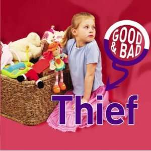 Thief (Good & Bad) (9781842344255) Janine Amos Books
