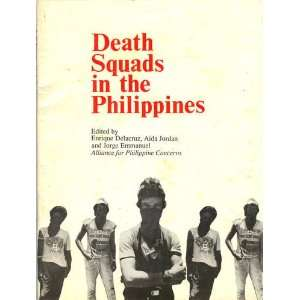 Death Squads in the Philippines Enrique Delacruz, Aida