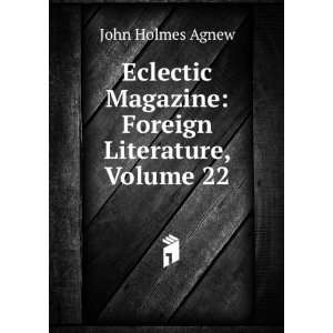 Magazine: Foreign Literature, Volume 22: John Holmes Agnew: Books