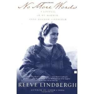 My Mother, Anne Morrow Lindbergh [Paperback]: Reeve Lindbergh: Books