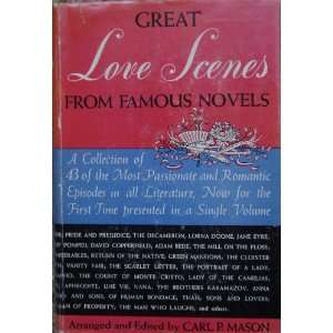 Great Love Scenes From Famous Novels Carl P. Mason