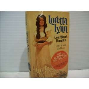 Coal Miners Daughter: Loretta Lynn, George Vecsey:  Books