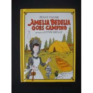 Amelia Bedelia Goes Camping    Weekly Reader Editors