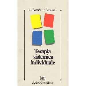 individuale (9788870783490): Paolo Bertrando Luigi Boscolo: Books