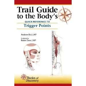 to Trigger Points (9780982978627) Andrew Biel, Robin Dorn Books