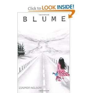 Blume (9781456584757): Cooper Nelson, Kyle Nash: Books