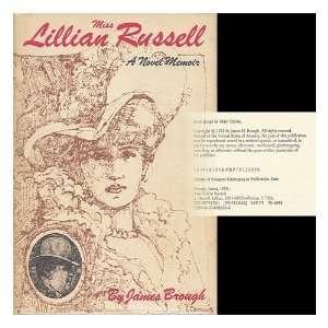 Miss Lillian Russell A novel memoir James Brough 9780070081208