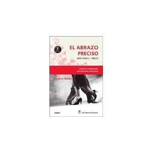 ABRAZO PRECISO, EL (BOLSILLO) (Spanish Edition