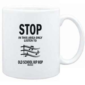 Mug White  STOP   In this area only listen to Old School Hip Hop