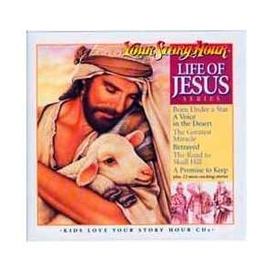 Life of Jesus CD (Your Story Hour) (9781600790416): Aunt