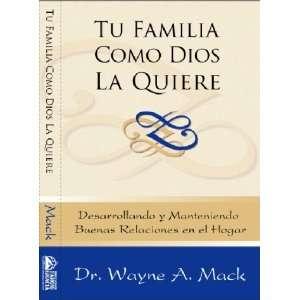 Tu Familia Como Dios La Quiere (9781928980261): Books