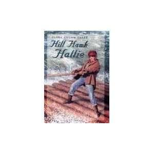 Hill Hawk Hattie Clara Gillow Clark 9780763619633  Books