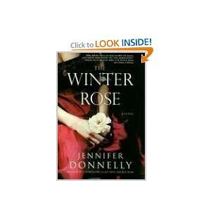 The Winter Rose Jennifer Donnelly Books
