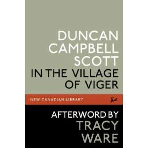 Village of the Viger Duncan Campbell/ Ware, Tracy (AFT) Scott Books