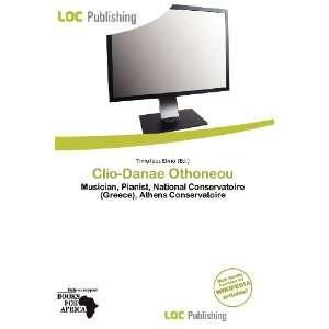 Clio Danae Othoneou (9786200815224) Timoteus Elmo Books
