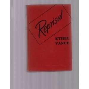 Reprisal Ethel Vance Books