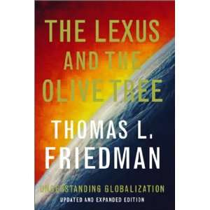 Lexus and the Olive Tree (9780374700171): Tom Friedman: Books