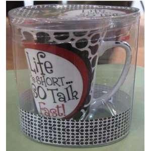 Art Life is Short so Talk Fast Diva Mug Art  Kitchen