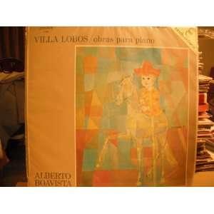 Villa Lobos/obras para piano, Alberto Boavista London Vinyl 1967