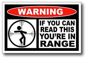 Youre in Range Funny Warning Sticker Decal Tool Box