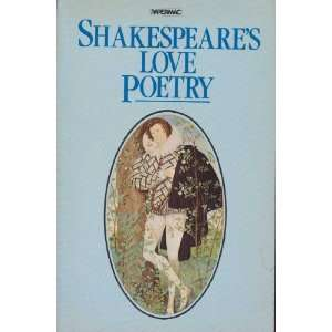 Shakespeares Love Poetry (9780333359891): William
