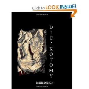 Dic/Kotomy (9781438202266): P. S. Henderson: Books