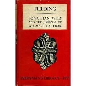 Jonathan Wild, ([The companion classics]): Henry Fielding: Books