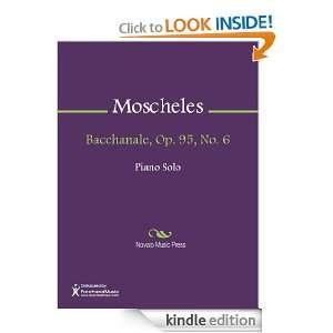 Bacchanale, Op. 95, No. 6 Sheet Music: Ignaz Moscheles: