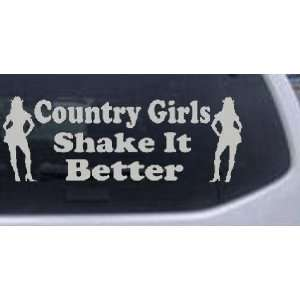 Country Girls Shake It Better Country Car Window Wall Laptop Decal