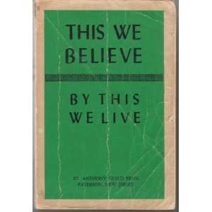 This We Believe By This We Live: Revised Edition of The Baltimore
