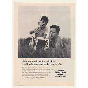 1963 Boys Model Rocket Launch United Airlines Print Ad