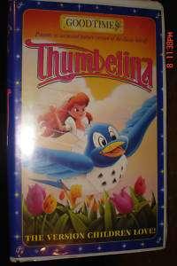 THUMBELINA VHS MOVIE GOOD TIMES THUMBELINA KIDS LOVE