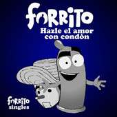     Music   Hazle el Amor Con Condn   Single by Forrito El Condn