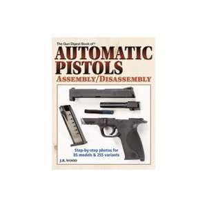 Automatic Pistols Assembly/Disassembly J.B. Wood Books