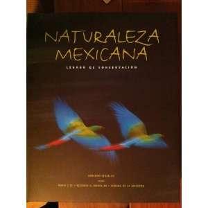 NATURALEZA MEXICANA: LEGADO DE CONSERVACIÓN: Books