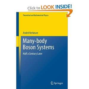 Many Body Boson Systems: Half a Century Later (Theoretical
