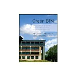 Sustainable Design With Building Information Modeling [PB,2008] Books