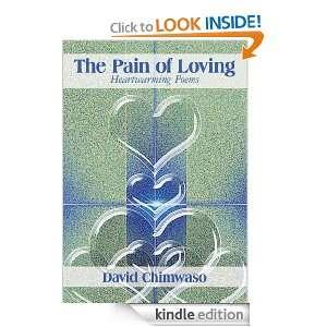 The Pain of Loving Heartwarming Poems David Chimwaso