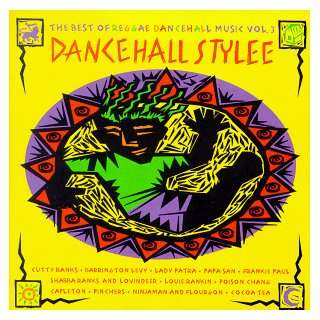 Dancehall Stylee 3 Various Artists Music