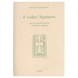 semiotica sistemica (9788879991476): Silvana Casartelli Novelli: Books