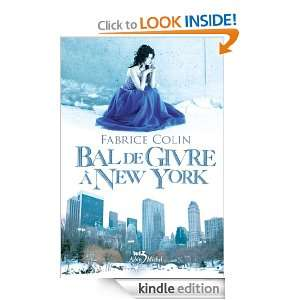 Bal de givre à New York (Wiz) (French Edition): Fabrice COLIN: