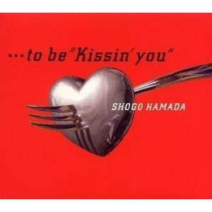 Kissin You: Syogo Hamada: Music