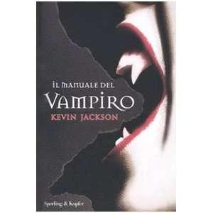 Il manuale del vampiro (9788820048082) Kevin Jackson Books