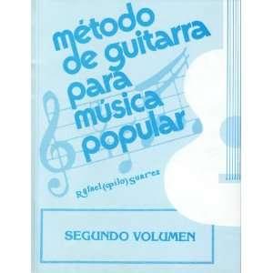 Para Musica Popular Segundo Volumen Rafael (Pilo) Suarez Books