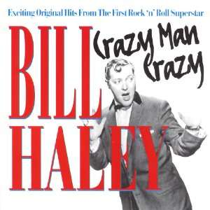 Crazy Man Crazy Bill Haley & Comets Music