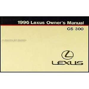 1996 Lexus GS 300 Owners Manual Original Lexus Books