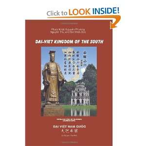 Dai Viet Kingdom Of The South (9781425186456): Nguyen Thu: Books