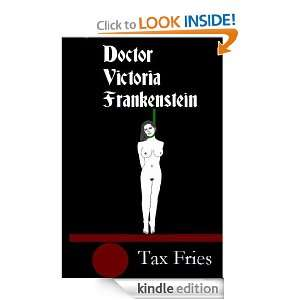 Doctor Victoria Frankenstein (Gothic Romance Scripts) [Kindle Edition